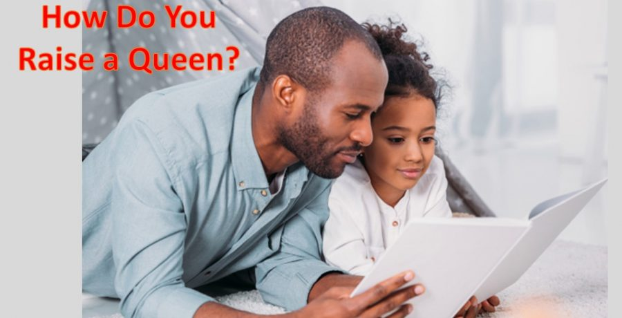 How Do You Raise A Queen? | Rev. Andra D. Sparks | June 13, 2021