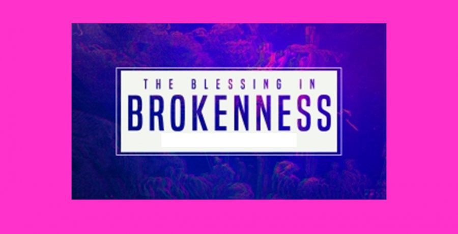 The Blessing of Brokenness | Rev. Andra D. Sparks