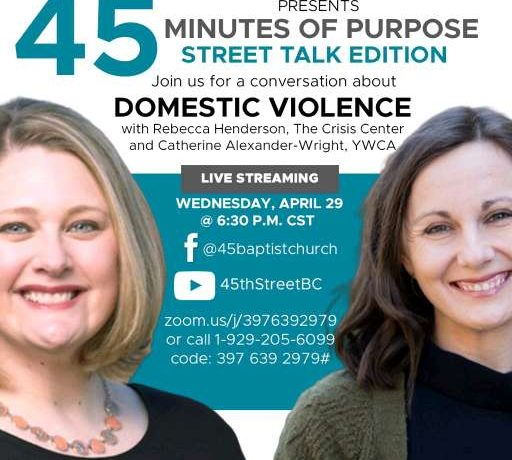 45 Minutes of Purpose – Street Talk – Domestic Violence