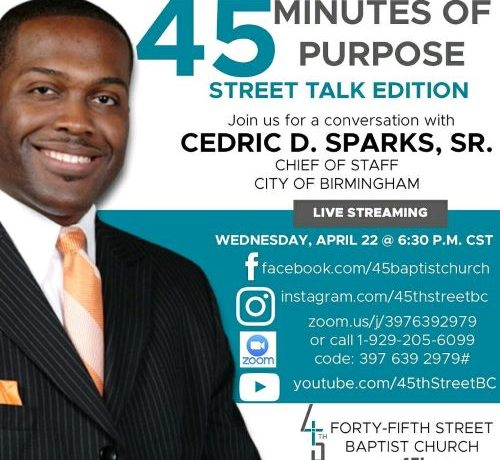 45 Minutes of Purpose – Street Talk with guest Cedric D  Sparks Sr.